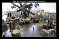 Besuch im Raumfahrtmuseum Kaluga